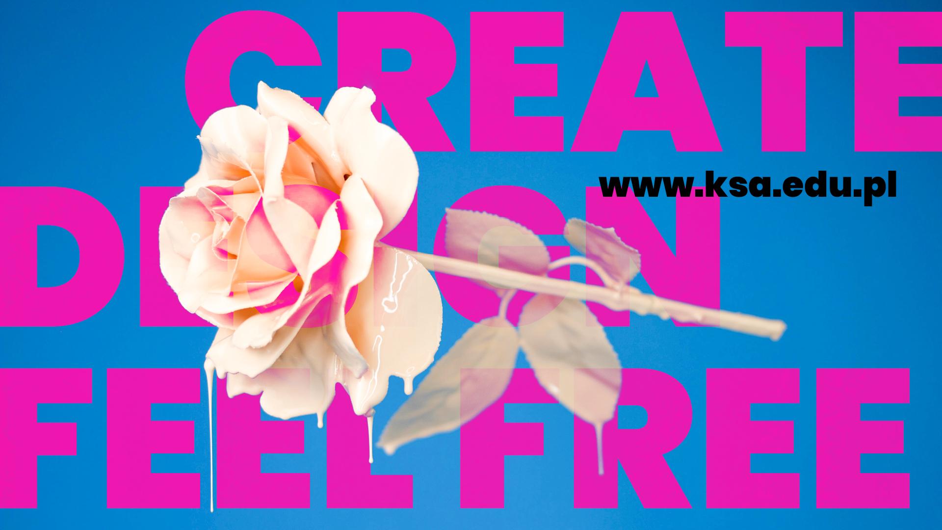 benr promujacy KSA z napisem Create, Design, Feel free